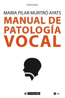 MANUAL DE PATOLOGIA VOCAL.