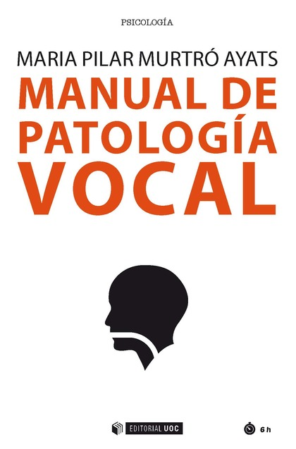 MANUAL DE PATOLOGÍA VOCAL.