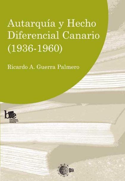 AUTARQUÍA Y HECHO DIFERENCIAL CANARIO