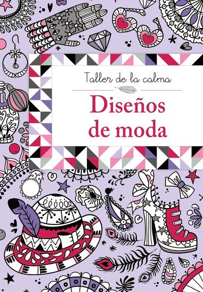 TALLER DE LA CALMA. DISEÑOS DE MODA.