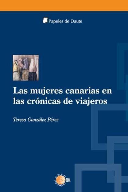 LAS MUJERES CANARIAS EN LAS CRÓNICAS DE VIAJEROS