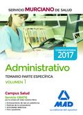 ADMINISTRATIVO DEL SERVICIO MURCIANO DE SALUD. TEMARIO PARTE ESPECÍFICA VOLUMEN
