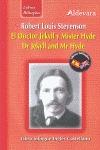 EL DOCTOR JEKYLL Y MR. HYDE = DR. JEKYLL & MR. HYDE. ...LIBROS BILINGUES