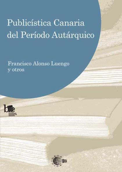 PUBLICÍSTICA CANARIA DEL PERÍODO AUTÁRQUICO