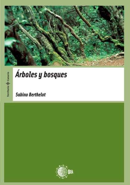 ÁRBOLES Y BOSQUES
