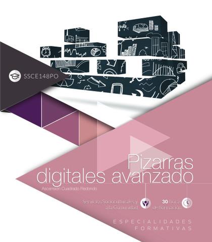 PIZARRAS DIGITALES AVANZADO (SSCE148PO). ESPECIALIDADES FORMATIVAS.