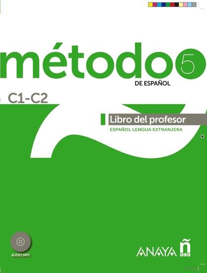 MÉTODO 5 ANAYAELE  LIBRO DEL PROFESOR C1-C2.