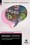 DISLEXIA Y SORDERA. : LÍNEAS ACTUALES EN EL ESTUDIO DE LA LENGUA ESCRITA Y SUS DIFICULTADES