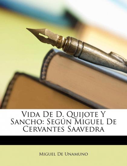 VIDA DE D. QUIJOTE Y SANCHO