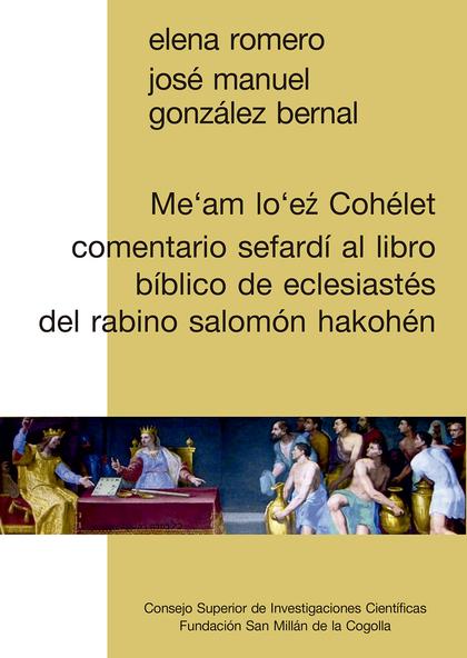 ME´AM LO´Eź COHÉLET : COMENTARIO SEFARDÍ AL LIBRO BÍBLICO DE ECLESIASTÉS