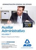 AUXILIAR ADMINSTRATIVO TEMARIO VOL 1 BLOQUE 1 ORGANIZACIÓN PÚBLICA.