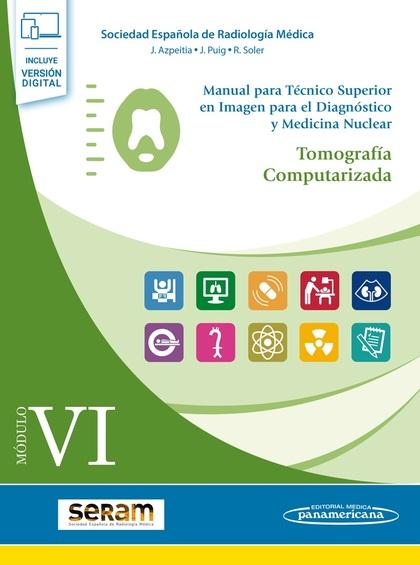 TOMOGRAFÍA COMPUTARIZADA MÓDULO VI.