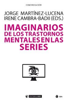 IMAGINARIOS DE LOS TRASTORNOS MENTALES EN LAS SERIES.