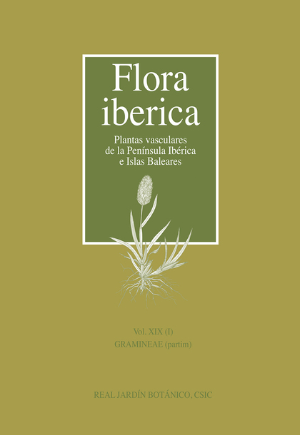 VOL. XIX (1) - FLORA IBERICA. GRAMINEAE, PARTIM