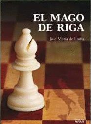 EL MAGO DE RIGA.