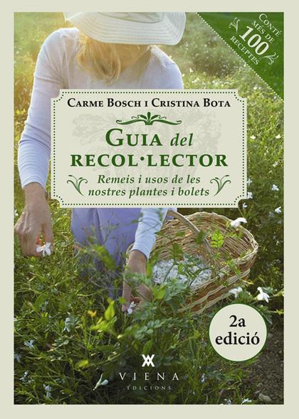 GUIA DEL RECOL·LECTOR. REMEIS I USOS DE LES NOSTRES PLANTES