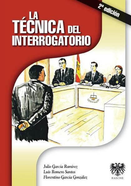LA TÉCNICA DEL INTERROGATORIO