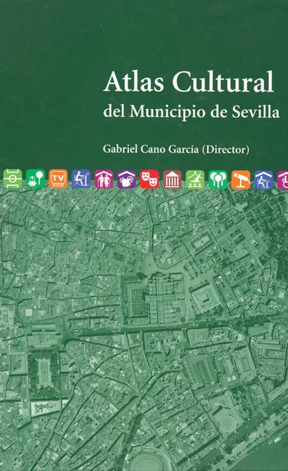 ATLAS CULTURAL DEL MUNICIPIO DE SEVILLA
