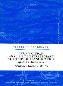 AGUA Y CIUDAD. ANÁLISIS DE ESTRATEGIAS Y PROCESOS DE PLANIFICACIÓN QUINCE A DIECINUEVE
