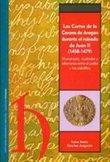 LAS CORTES DE LA CORONA DE ARAGÓN DURANTE EL REINADO DE JUAN II (1458-1479) : MONARQUÍA, CIUDAD