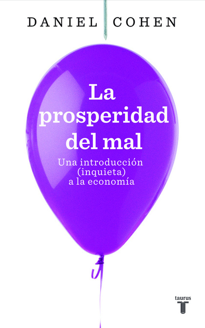 LA PROSPERIDAD DEL MAL