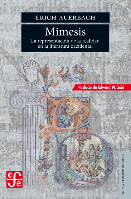 MÍMESIS. LA REPRESENTACIÓN DE LA REALIDAD EN LA LITERATURA OCCIDENTAL