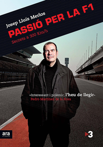 PASSIÓ PER LA F1 : SECRETS A 300 KM/H