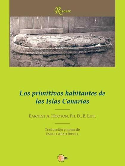 LOS PRIMITIVOS HABITANTES DE LAS ISLAS CANARIAS