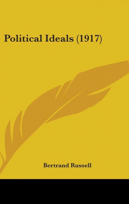 POLITICAL IDEALS (1917)