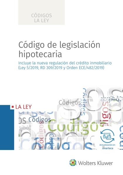 CÓDIGO DE LEGISLACIÓN HIPOTECARIA.