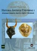 HISTORIA ANTIGUA UNIVERSAL I : PRÓXIMO ORIENTE, EGIPTO, CRETA Y MICENAS