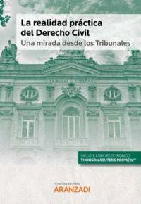 LA REALIDAD PRÁCTICA DEL DERECHO CIVIL: UNA MIRADA DESDE LOS TRIBUNALES (DÚO).