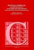 SISTEMAS JURÍDICOS : ELEMENTOS PARA UN ANÁLISIS SOCIOLÓGICO