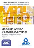 OFICIAL DE GESTIÓN Y SERVICIOS COMUNES DEL MINISTERIO DE EDUCACIÓN, CULTURA Y DE
