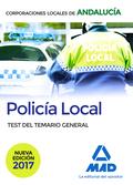 POLICÍA LOCAL DE ANDALUCÍA. TEST DEL TEMARIO GENERAL.