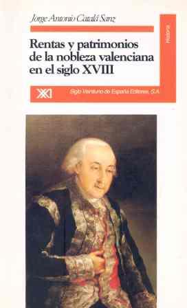 RENTAS PATRIMONIOS NOBLEZA VALENCIANA S. XVIII