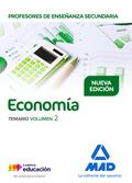 PROFESORES DE ENSEÑANZA SECUNDARIA ECONOMÍA TEMARIO VOLUMEN 2.