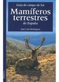 GUIA CAMPO MAMIFEROS TERRESTRES ESPAÑA.