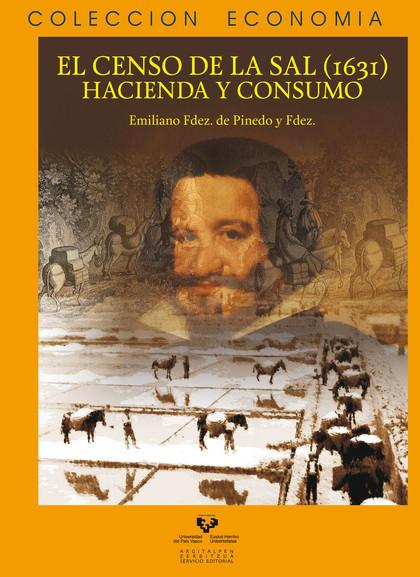 EL CENSO DE LA SAL, 1631 : HACIENDA Y CONSUMO