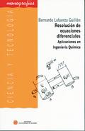 RESOLUCIÓN DE ECUACIONES DIFERENCIALES : APLICACIONES EN INGENIERÍA QUÍMICA