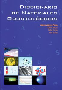DICCIONARIO DE MATERIALES ODONTOLÓGICOS