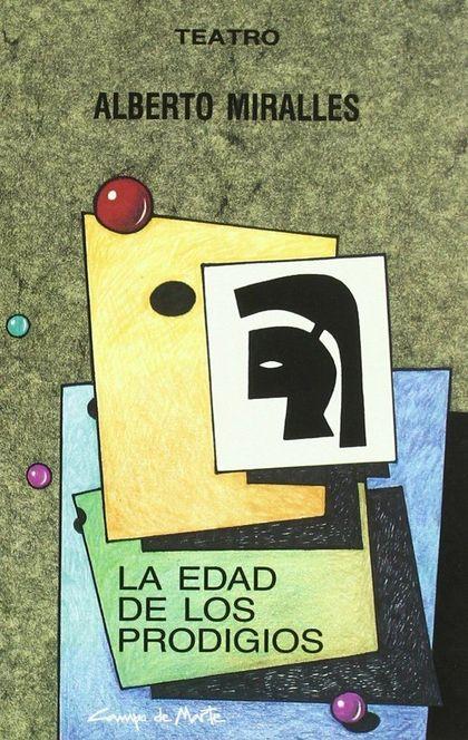 EDAD DE LOS PRODIGIOS, LA