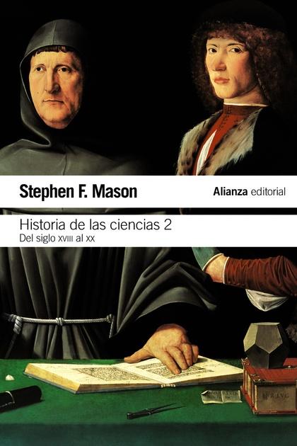 HISTORIA DE LAS CIENCIAS, 2. DEL SIGLO XVIII AL SIGLO XX
