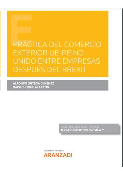 PRÁCTICA DEL COMERCIO EXTERIOR UE-REINO UNIDO ENTRE EMPRESAS DESPUÉS DEL BREXIT.