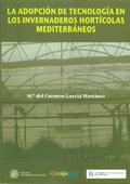 LA ADOPCIÓN DE TECNOLOGÍA EN LOS INVERNADEROS HORTÍCOLAS MEDITERRÁNEOS