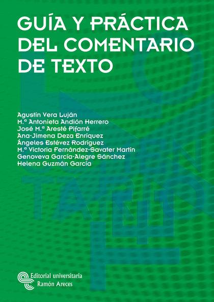 GUÍA Y PRÁCTICA DEL COMENTARIO DE TEXTO