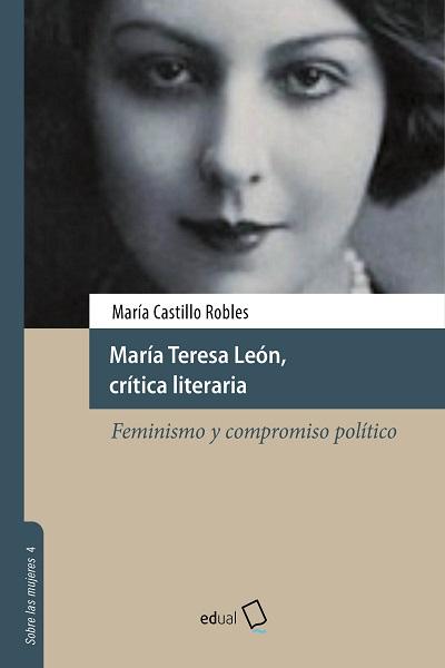 MARIA TERESA LEON, CRITICA