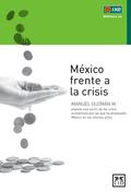 MÉXICO FRENTE A LA CRISIS.