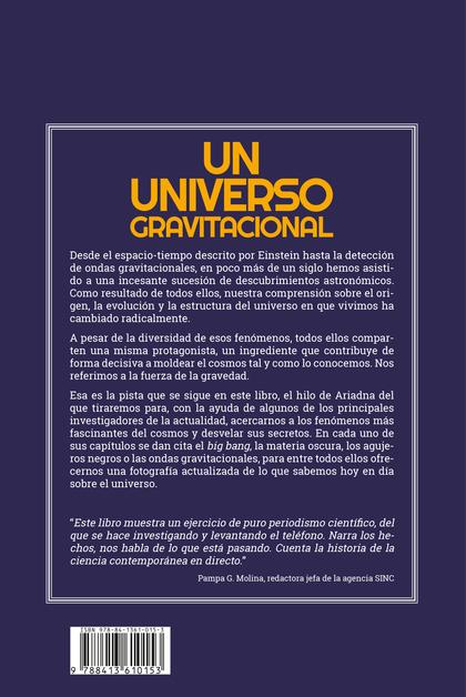UN UNIVERSO GRAVITACIONAL. LA FUERZA QUE GOBIERNA EL COSMOS, DESDE LA MATERIA OSCURA A