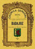CRÓNICA DE LA PROVINCIA DE BADAJOZ
